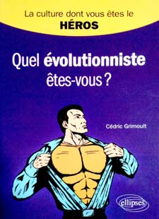 Sur les traces de... ou La Culture dont Vous Etes le Héros Evolutionniste2