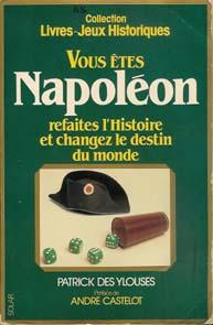 Vous êtes Napoléon Bonaparte Napoleon